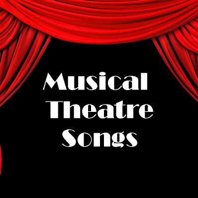 Musical Theatre Songs:  March 2013