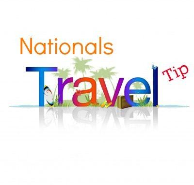 Nationals Travel Tip