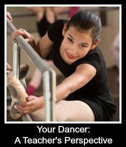 Your Dancer:  A Teacher's Perspective