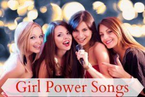 Girl Power Songs