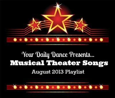 Musical Theater Songs:  August 2013 Playlist