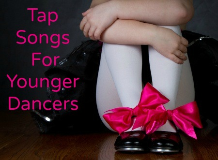 Tap Songs For Younger Dancers