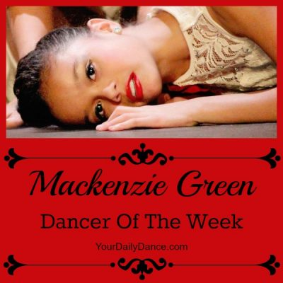 Dancer Of The Week:  Mackenzie Green