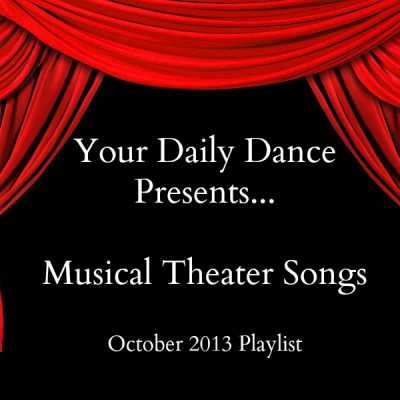 Musical Theater Songs:  October 2013
