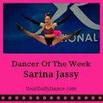 Sarina Jassy Dancer of the Week