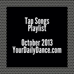 tap songs oct13
