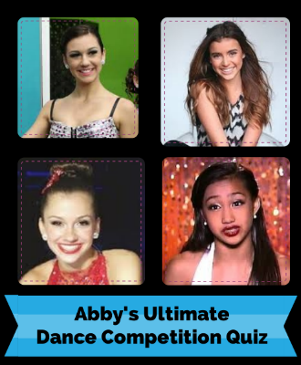 Abby's Ultimate Dance Competition Quiz