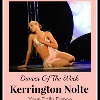 Dancer Of The Week:  Kerrington Nolte