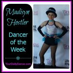 Madisyn Hostler - Dancer of the Week