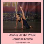 Gabrielle Santos Dancer Of The Week 2