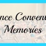 Dance Convention Memories Printable