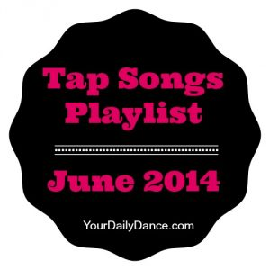 Tap Songs For Dance