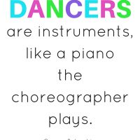 Printable Quote:  Dancers are instruments…
