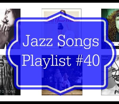 Jazz Songs Playlist 40
