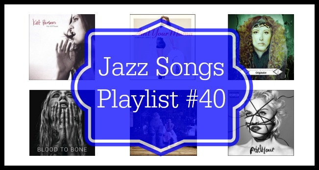Jazz Songs Playlist #40