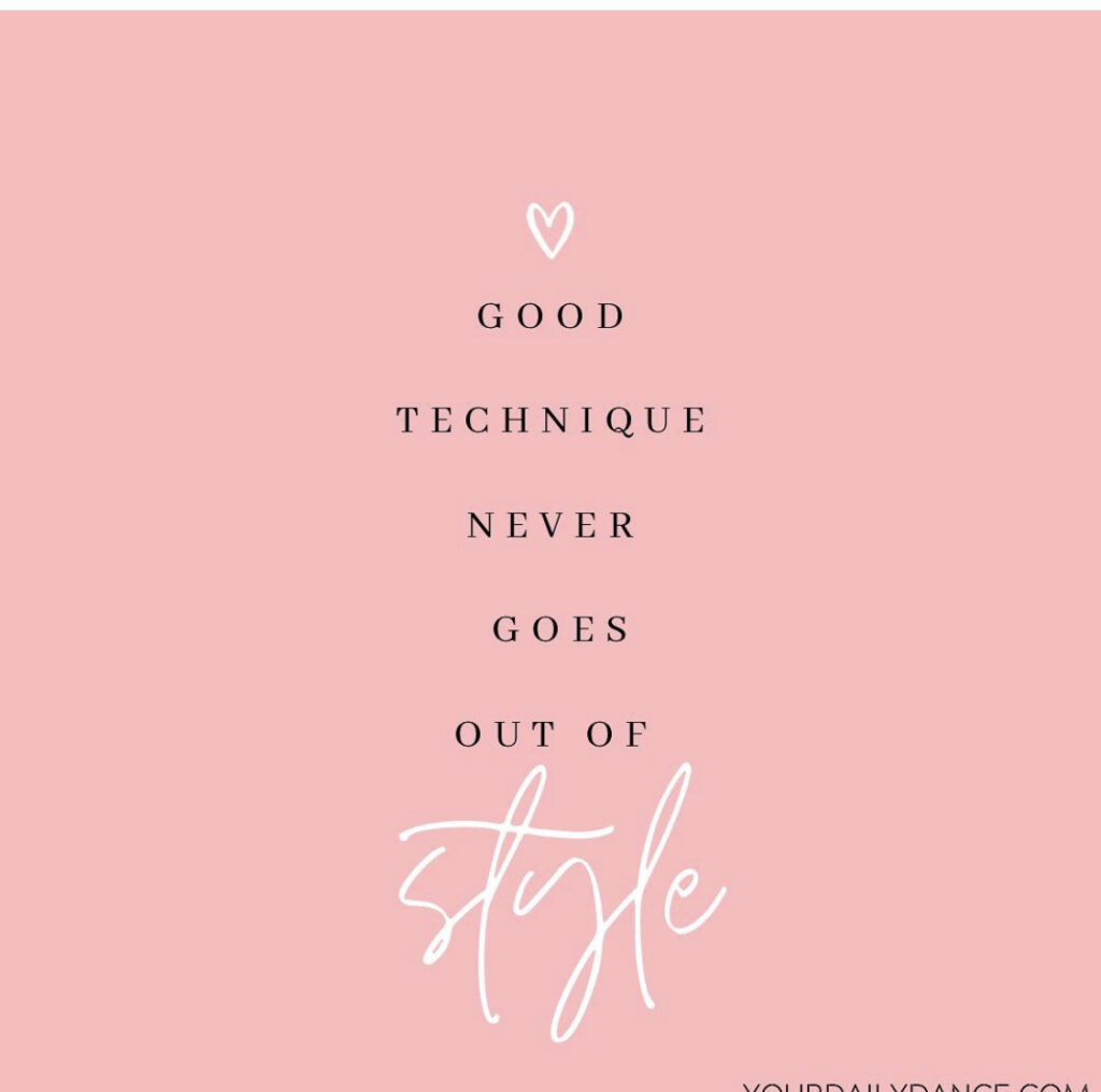 dance quotes about good technique never goest out of style